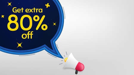 Get Extra 80% off Sale. Megaphone banner with speech bubble. Discount offer price sign. Special offer symbol. Save 80 percentages. Loudspeaker with chat bubble. Night stars concept. Vector