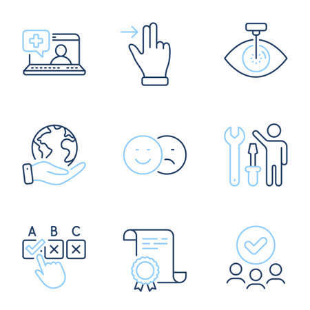 Repairman, Correct checkbox and Eye laser line icons set. Diploma certificate, save planet, group of people. Medical help, Like and Touchscreen gesture signs. Vector