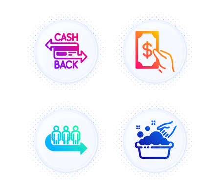 Queue, Receive money and Cashback card icons simple set. Button with halftone dots. Hand washing sign. People waiting, Cash payment, Money payment. Laundry basin. Business set. Vector