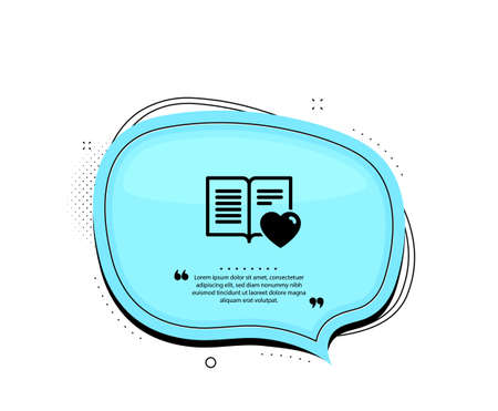 Love book icon. Quote speech bubble. Feedback sign. Customer satisfaction symbol. Quotation marks. Classic love book icon. Vector