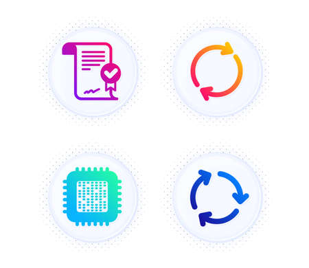 Full rotation, Cpu processor and Approved agreement icons simple set. Button with halftone dots. Recycling sign. Refresh or reload, Computer component, Verified document. Reduce waste. Vector