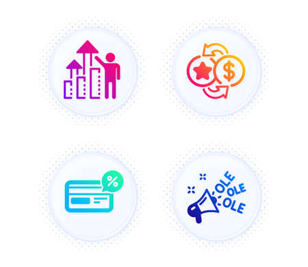 Loyalty points, Employee results and Cashback icons simple set. Button with halftone dots. Ole chant sign. Change dollar, Chart, Non-cash payment. Megaphone. Business set. Vector