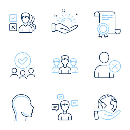 Sunny weather, Delete user and Head line icons set. Diploma certificate, save planet, group of people. Opinion, Group and Conversation messages signs. Hold sun, Remove profile, Human profile. Vector