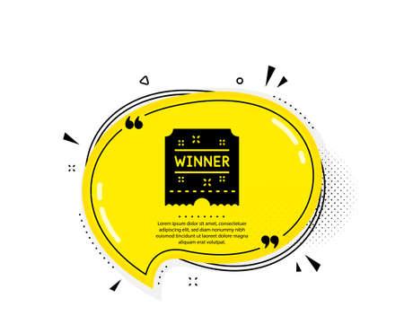 Winner ticket icon. Quote speech bubble. Amusement park award sign. Quotation marks. Classic winner ticket icon. Vector Illustration