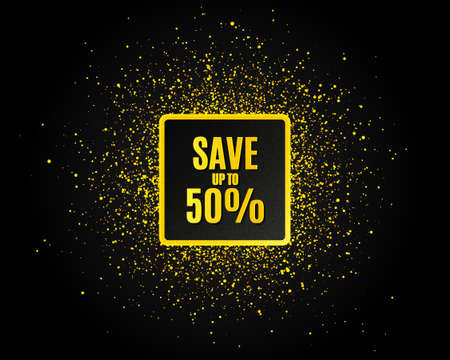 Save up to 50%. Golden glitter pattern. Discount Sale offer price sign. Special offer symbol. Black banner with golden sparkles. Discount promotion text. Gold glittering effect. Vector