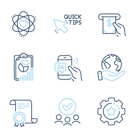 Atom, Quick tips and 24h service line icons set. Diploma certificate, save planet, group of people. Report, Atm service and Settings gear signs. Electron, Helpful tricks, Call support. Vector