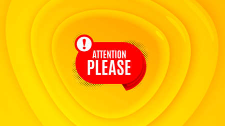 Attention please badge. Geometric plastic design banner. Warning chat bubble icon. Special offer label. Orange shape background. Promotional plastic flyer design. Vector
