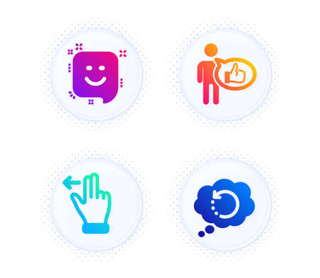 Like, Smile and Touchscreen gesture icons simple set. Button with halftone dots. Recovery data sign. Thumbs up, Positive feedback, Slide left. Backup info. Technology set. Vector