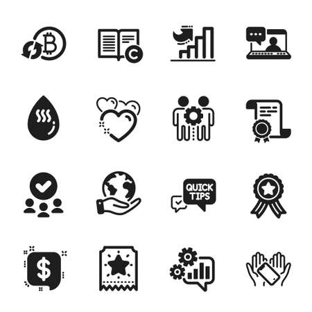 Set of Business icons, such as Heart, Refresh bitcoin. Certificate, approved group, save planet. Cogwheel, Payment message, Growth chart. Employees teamwork, Quick tips, Hot water. Vector