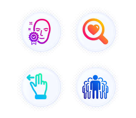 Face verified, Touchscreen gesture and Search love icons simple set. Button with halftone dots. Group sign. Access granted, Slide left, Dating service. Managers. People set. Vector 向量圖像
