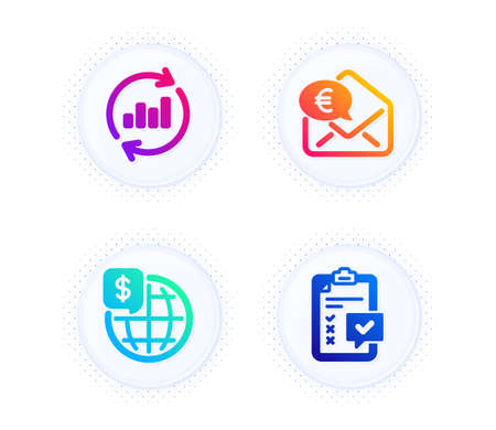 Euro money, Update data and World money icons simple set. Button with halftone dots. Checklist sign. Receive cash, Sales chart, Global markets. Survey. Finance set. Vector