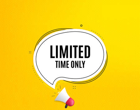Limited time symbol. Megaphone banner with chat bubble. Special offer sign. Sale. Loudspeaker with speech bubble. Limited time promotion text. Social Media banner. Vector