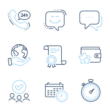 Timer, 24h service and Smile chat line icons set. Diploma certificate, save planet, group of people. Message, Loyalty program and Calendar signs. Stopwatch gadget, Call support, Happy face. Vector