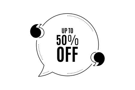 Quote banner with text. Up to 50% off Sale. Discount offer price sign. Special offer symbol. Save 50 percentages. Texting quote template. Creative quotation marks design. Repetition statement. Vector  イラスト・ベクター素材