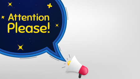 Attention please. Megaphone banner with speech bubble. Special offer sign. Important information symbol. Loudspeaker with chat bubble. Night stars concept. Attention please promotion text. Vector