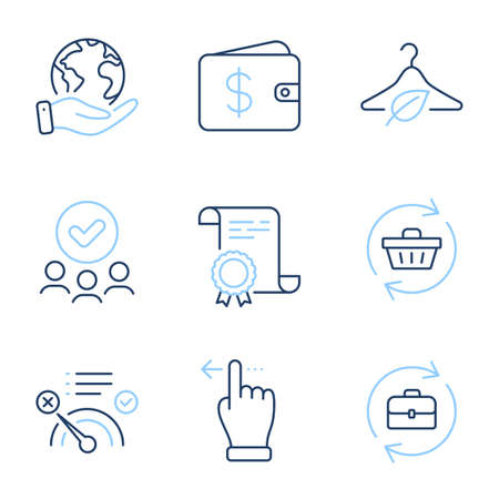 Dollar wallet, Touchscreen gesture and Refresh cart line icons set. Diploma certificate, save planet, group of people. Human resources, No internet and Slow fashion signs. Vector