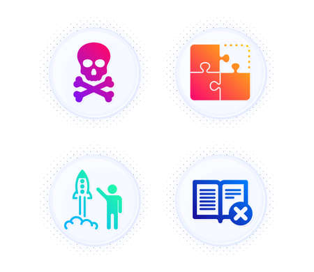 Chemical hazard, Puzzle and Launch project icons simple set. Button with halftone dots. Reject book sign. Toxic death, Engineering strategy, Business innovation. Delete article. Technology set. Vector