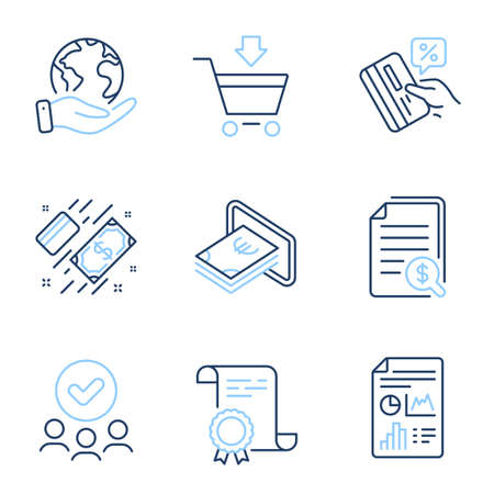 Financial documents, Cash and Report document line icons set. Diploma certificate, save planet, group of people. Payment, Credit card and Online market signs. Vector