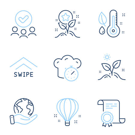 Swipe up, Loyalty points and Grow plant line icons set. Diploma certificate, save planet, group of people. Thermometer, Air balloon and Cooking timer signs. Vector Vettoriali