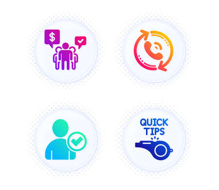 Call center, Teamwork and Identity confirmed icons simple set. Button with halftone dots. Tutorials sign. Recall, Employees chat, Person validated. Quick tips. Business set. Vector