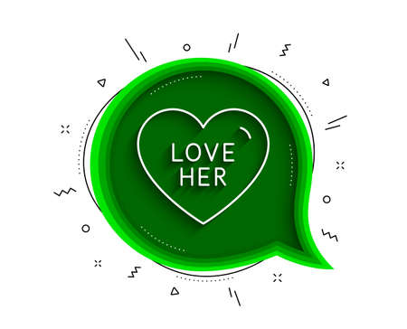 Love her line icon. Chat bubble with shadow. Sweet heart sign. Valentine day symbol. Thin line love her icon. Vector Vektorgrafik