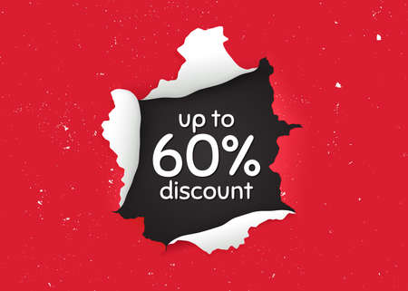 Up to 60% Discount. Ragged hole, torn paper banner. Sale offer price sign. Special offer symbol. Save 60 percentages. Paper with ripped edges. Torn hole red background. Vector