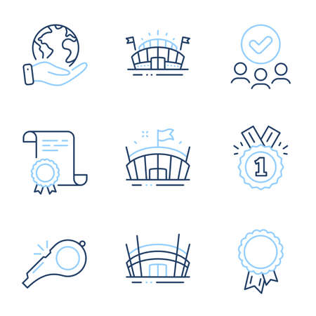Whistle, Success and Sports arena line icons set. Diploma certificate, save planet, group of people. Arena, Approved signs. Kick-off, Award reward, Event stadium. Sport stadium. Sports set. Vector