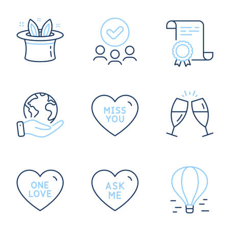 Ask me, Air balloon and Miss you line icons set. Diploma certificate, save planet, group of people. One love, Hat-trick and Champagne glasses signs. Love sweetheart, Flight travel, Sweet heart. Vector