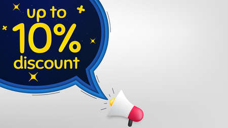 Up to 10% Discount. Megaphone banner with speech bubble. Sale offer price sign. Special offer symbol. Save 10 percentages. Loudspeaker with chat bubble. Night stars concept. Vector