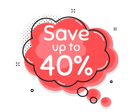 Save up to 40%. Thought chat bubble. Discount Sale offer price sign. Special offer symbol. Speech bubble with lines. Discount promotion text. Vector Illusztráció