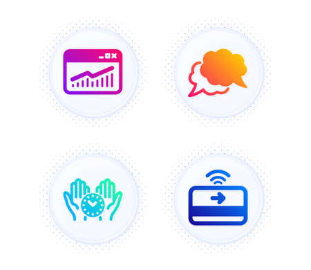 Chat message, Website statistics and Safe time icons simple set. Button with halftone dots. Contactless payment sign. Speech bubble, Data analysis, Management. Financial payment. Business set. Vector