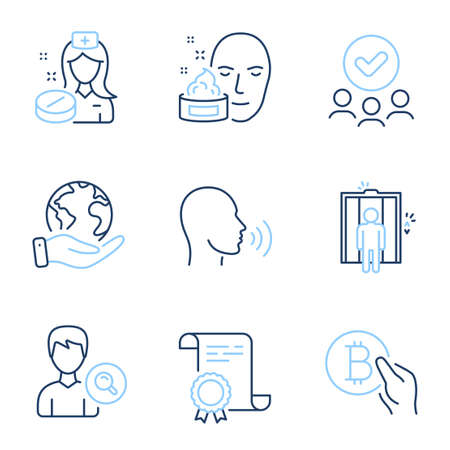 Face cream, Human sing and Nurse line icons set. Diploma certificate, save planet, group of people. Search people, Elevator and Bitcoin pay signs. Gel, Talk, Medicine pill. Find profile. Vector