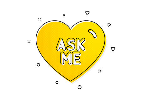 Sweet heart sign. Ask me icon. Valentine day love symbol. Yellow circles pattern. Classic ask me icon. Geometric elements. Vector