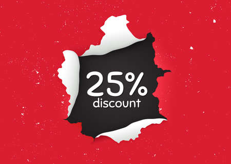 25% Discount. Ragged hole, torn paper banner. Sale offer price sign. Special offer symbol. Paper with ripped edges. Torn hole red background. Discount promotion banner. Peeling grunge paint. Vector