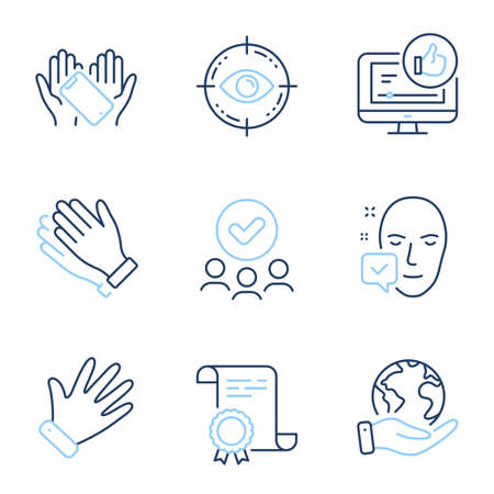 Like video, Smartphone holding and Hand line icons set. Diploma certificate, save planet, group of people. Eye target, Clapping hands and Face accepted signs. Thumbs up, Phone, Waving palm. Vector