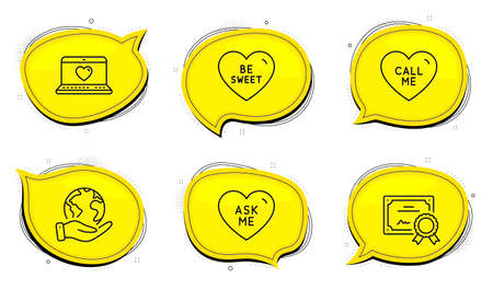 Call me sign. Diploma certificate, save planet chat bubbles. Be sweet, Ask me and Web love line icons set. Love sweetheart, Social network. Love set. Outline icons set. Vector