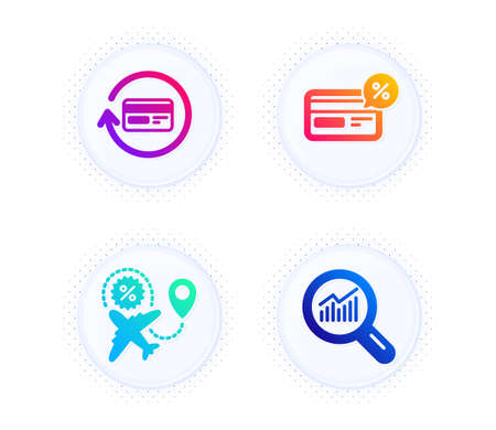 Refund commission, Cashback and Flight sale icons simple set. Button with halftone dots. Data analysis sign. Cashback card, Non-cash payment, Travel discount. Magnifying glass. Finance set. Vector
