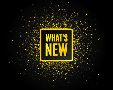 Whats new symbol. Golden glitter pattern. Special offer sign. New arrivals symbol. Black banner with golden sparkles. Whats new promotion text. Gold glittering effect. Vector