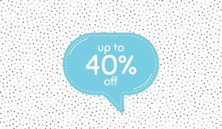 Up to 40% off Sale. Blue speech bubble on polka dot pattern. Discount offer price sign. Special offer symbol. Save 40 percentages. Dialogue or thought speech balloon on polka dot background. Vector Ilustração