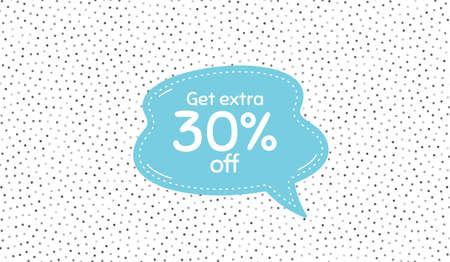 Get Extra 30% off Sale. Blue speech bubble on polka dot pattern. Discount offer price sign. Special offer symbol. Save 30 percentages. Vector