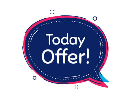 Today offer symbol. Thought bubble vector banner. Special sale price sign. Advertising discounts symbol. Dialogue or thought speech balloon shape. Today offer chat think speech bubble. Vector