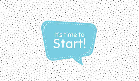 It's time to start. Blue speech bubble on polka dot pattern. Special offer sign. Advertising discounts symbol. Dialogue or thought speech balloon on polka dot background. Vector