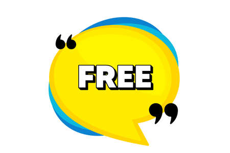 Free symbol. Yellow speech bubble banner with quotes. Special offer sign. Sale. Thought speech balloon shape. Free quotes speech bubble. Infographic thought message. Vector