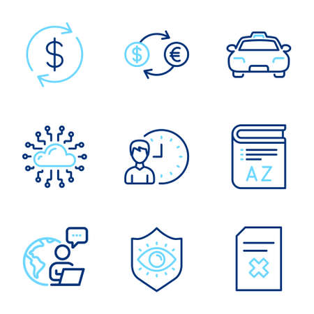 Business icons set. Included icon as Delete file, Cloud network, Usd exchange signs. Eye protection, Taxi, Vocabulary symbols. Working hours, Currency exchange line icons. Line icons set. Vector Çizim