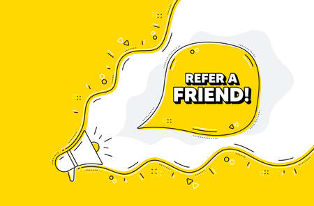 Refer a friend symbol. Loudspeaker alert message. Referral program sign. Advertising reference. Yellow background with megaphone. Announce promotion offer. Refer friend bubble. Vector