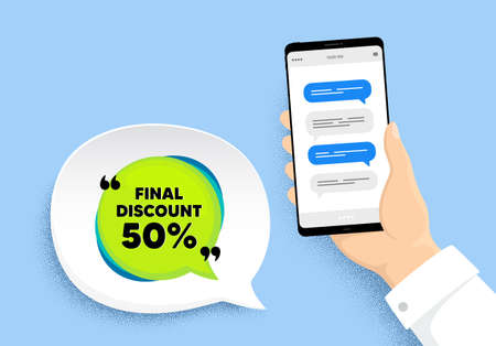 Final discount banner. Hand holding phone with chat messages. Sale sticker bubble. Coupon tag icon. Final discount badge. Smartphone with chatting speech bubbles. Messenger conversation. Vector Vetores