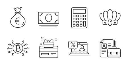 Calculator, Cash money and Money bag line icons set. Vacancy, Online loan and Crown signs. Loyalty card, Bitcoin system symbols. Accounting device, Banking currency, Euro currency. Vector