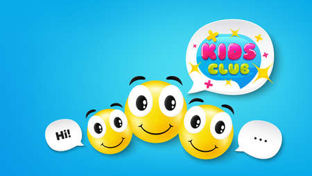 Kids club banner. Smile face with speech bubble. Fun playing zone sticker. Children games party area icon. Smile face character. Kids club speech bubble icon. Chat background. Vector