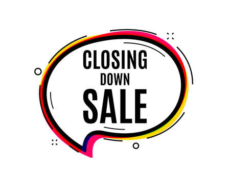 Closing down sale. Speech bubble vector banner. Special offer price sign. Advertising discounts symbol. Thought or dialogue speech balloon shape. Closing down sale chat think bubble. Vector