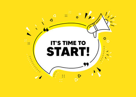 It's time to start. Megaphone yellow vector banner. Special offer sign. Advertising discounts symbol. Thought speech bubble with quotes. Time to start chat think megaphone message. Vector